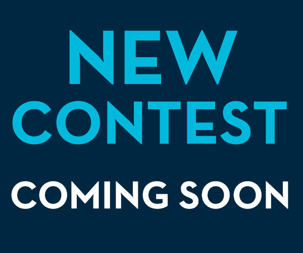New Contest Coming Soon